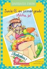 Junie B. En primer gado: ¡Aloha, Ja!: (Spanish language edition of Junie B., Fi