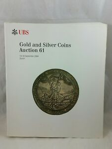 Ubs Numismatic Coin Auction Catalog 61 Gold And Silver Great Reference Manual Ebay