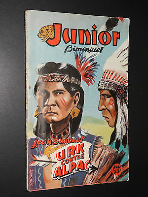 URK CONTRE ALPAC - Jean Simonet - COLLECTION JUNIOR n°85 - 1951