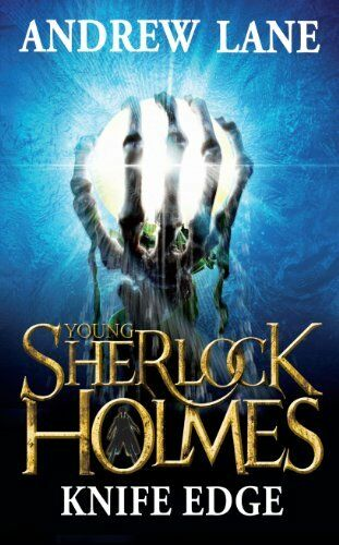Knife Edge (Young Sherlock Holmes),Andrew Lane