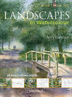 Landscapes in Watercolour by Terry Harrison (Paperback, 2011)
