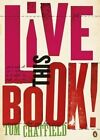 Live This Book by Tom Chatfield (Paperback, 2015)