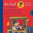 Jim Knopf: Jim Knopf und Lukas der Lokomotivführer gehen durch dick und dünn von Beate Dölling und Michael Ende (2012, Gebundene Ausgabe)