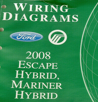 2008 Ford Escape Hybrid/Mariner Hybrid-Wiring Diagrams-OEM ...