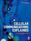 Cellular Communications Explained: From Basics to 3G by Ian Poole (Paperback, 2006)