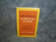 The Bed Bug Survival Guide by Jeffrey Eisenberg (2011, Paperback )