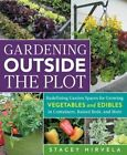 Gardening Outside the Plot by Stacey Hirvela (Paperback, 2014)