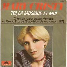 SP - Mary Cristy - Toi, La Musique Et Moi (2056 500 - 1976 - VG/VG)