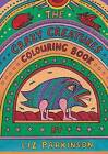 The Crazy Creatures Colouring Book by Liz Parkinson (Paperback / softback, 2014)