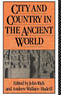 City and Country in the Ancient World by Taylor & Francis Ltd (Paperback, 1992)