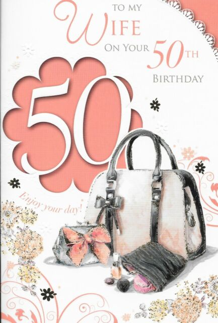 Wife bling happy 50th birthday greetings cards best wishes card c2 50th wife birthday cardhandbag xpress yourselfcelebrity style m4hsunfo