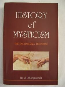 History of Mysticism: The Unch...