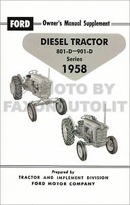 Ford 801D 901D Diesel Tractor Owners Manual Supplement 1958, also 1959-1962