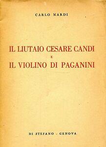 Nardi-Carlo-IL-LIUTAIO-CESARE-CANDI-E-IL-VIOLINO-DI-PAGANINI