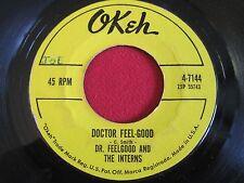 SOUL 45 - DR FEELGOOD & THE INTERNS- DOCTOR FEELGOOD MISTER MOONLIGHT- OKEH 7144
