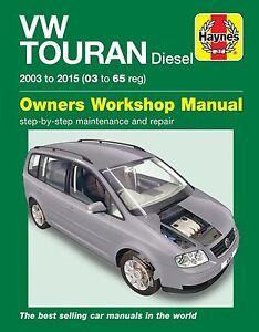 haynes manual vw touran diesel 03 15 car workshop repair book 6367 rh ebay co uk touran workshop manual pdf vw touran workshop manual download