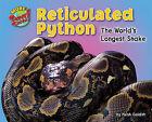 Reticulated Python: The World's Longest Snake by Meish Goldish (Hardback, 2010)