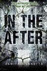 In the After by Demitria Lunetta (Paperback, 2014)