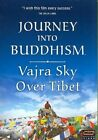 Journey Into Buddhism Vajra Sky Over Tibet DVD Region 1 783421419698