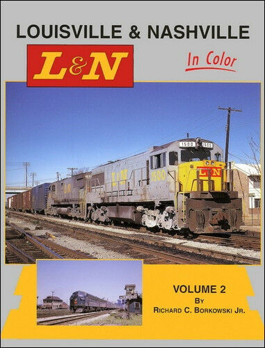 Louisville & Nashville in Colore, Vol. 2: Tour The Midwest & South 1970s  Nuovo
