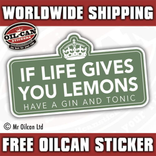 If Life gives you lemons make a gin and tonic bumper sticker 150mm x 88mm