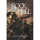 The Rock of Hell by Kay Hassan (Hardback, 2011)