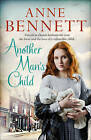 Another Man's Child by Anne Bennett (Paperback, 2015)