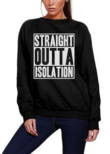 Straight Outta Isolation   19 Kids Sweatshirt Isolation Telework