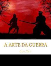 A Arte Da Guerra : Os 13 Capítulos Completos (Portuguese Edition) by Sun Tzu...