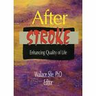 After Stroke: Enhancing Quality of Life by Wallace Sife (Paperback, 1998)