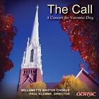 The Call: A Concert for Veterans Day von Paul Klemme,Willamette Master Chorus (2016)