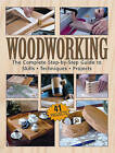 Woodworking: The Complete Step-by-step Guide by Tom Carpenter, Mark Johanson (Paperback, 2009)