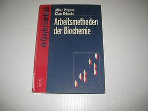 Arbeitsmethoden-der-Biochemie-von-Alfred-Pingoud-und-Claus-Urbanke-1997