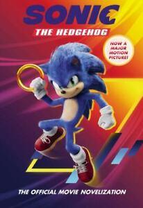 Sonic the Hedgehog Ser.: Sonic the Hedgehog: the Official Movie Novelization...