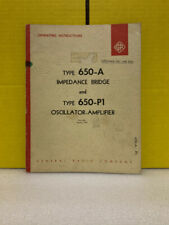 General Radio 650 A Impedance Bridge Amp 650 P1 Oscillator Amplifier Operators
