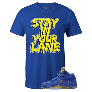 52e10fe6913185 Details about Men s Royal Stay In Your Lane T-shirt to Match Jordan Retro 5  Alternate