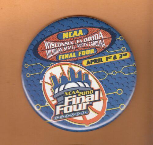 2000 NCAA FINAL FOUR BUTTON MICHIGAN STATE UNC TARHEELS WISCONSIN FLORIDA GATORS