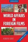 World Affairs in Foreign Films: For Middle School by Roberta Seret (Paperback / softback, 2016)