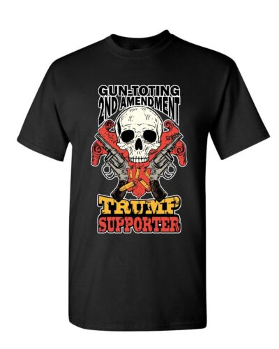 Gun-Toting Trump Supporter T-Shirt 2nd Amendment Skull Revolvers Mens Tee Shirt