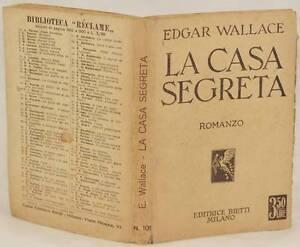 EDGAR-WALLACE-LA-CASA-SEGRETA-ROMANZO-EDITRICE-BIETTI-MILANO-1932