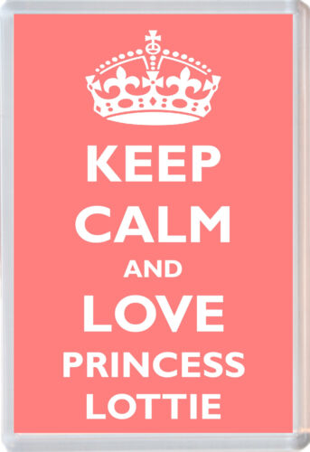 Keep Calm and Love Princess Lottie Jumbo Fridge Magnet Souvenir Gift