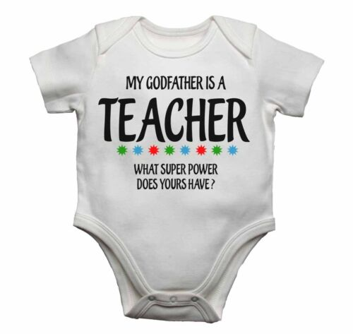 My Godfather Is A Teacher What Super Power Does Yours Have? Baby Vests Cotton