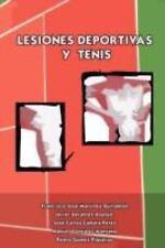 Lesiones deportivas y Tenis by Pedro Gómez Piqueras, Javier Serantes Asenjo,...
