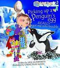 Picking Up a Penguin's Egg Really Got Me into Trouble by Neil Humphreys (Paperback, 2013)