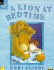A Lion at Bedtime by Debi Gliori (Paperback, 1994)