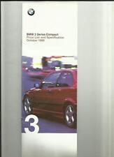 BMW 3 COMPACT 316i + SE/SPORT,318tds + SE,318ti + SE/SPORT BROCHURE OCTOBER 1999