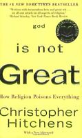 God Is Not Great: How Religion Poisons Everything By Christopher Hitchens, (pape on sale