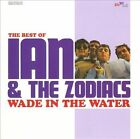 Wade in the Water: The Best of Ian & the Zodiacs by Ian & the Zodiacs (CD, Apr-2011, RPM)
