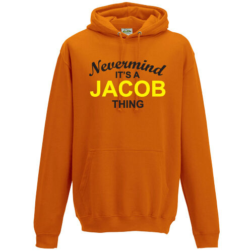 Nevermind It/'s A Jacob Thing Hoodie Unisex  S-5XL Hooded Top