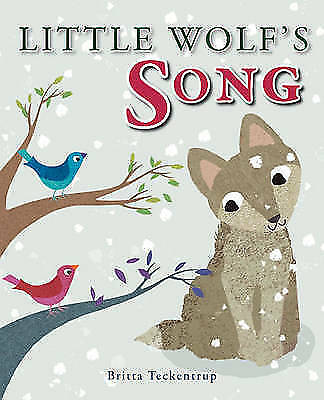 1 of 1 - Little Wolf's Song, Britta Teckentrup | Hardcover Book | Good | 9781907152320